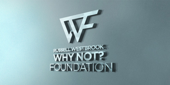 Russell Westbrook Why Not? Foundation