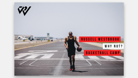 Russell Westbrook Why Not? Camp